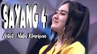 Gambar cover Sayang 4 - Nella Kharisma ( Official Music Video ANEKA SAFARI )