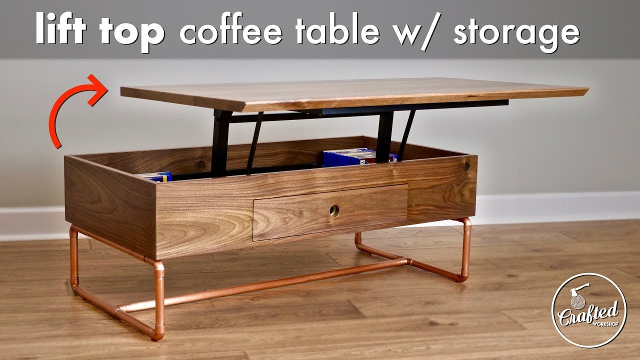 How To Build A Lift Top Coffee Table With Storage And Copper Pipe Base Crafted Workshop