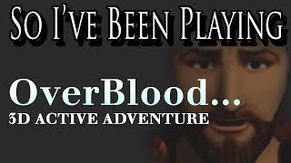 So I've Been Playing: OVERBLOOD [ Review PS1 ]