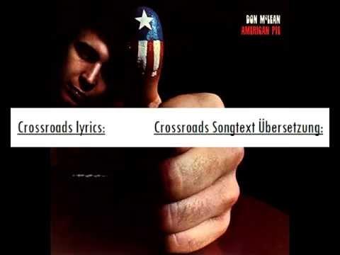Don McLean - Crossroad with lyrics english german