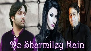 """Do Sharmiley Nain"" 