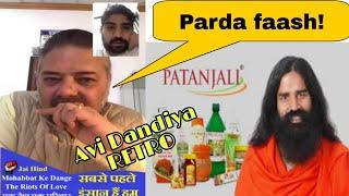 Gambar cover Avi Dandiya RETRO| Baba Ramdev and Patanjali ka parda faash| Big 💪 EXPOSE-E|Avi Dandiya| FFAR India