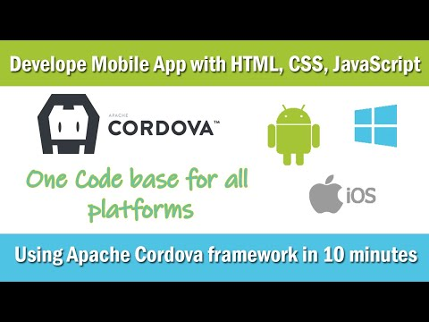Develop  Android, IOS And Windows App Using HTML, CSS, JavaScript  With  Apache Cordova Framework