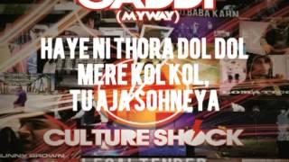 CULTURE SHOCK - GADDI (MYWAY) -  2.5 LEGALTENDER