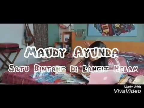 Maudy Ayunda - Satu Bintang Di Langit Kelam (lirik)