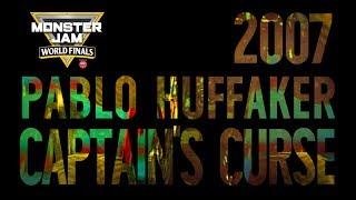 2007 Captain's Curse | Pablo Huffaker