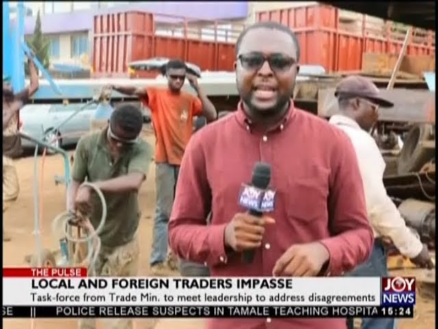 Local and Foreign Traders Impasse - The Pulse on JoyNews (16-8-18)