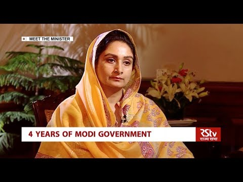 4 Years of Modi Govt   Meet the Minister : Harsimrat Kaur Badal