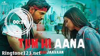 Tum Hi Aana Instrumental ringtone download Mp3 (Links) | Marjaavaan bollywood movie