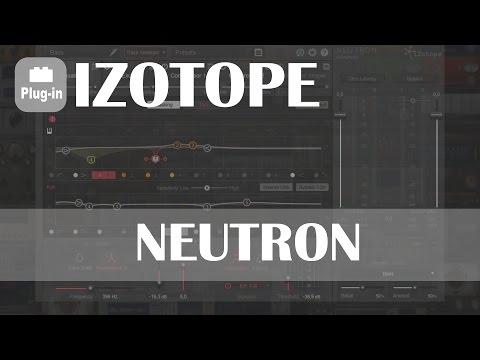 Izotope: Neutron [aide au mixage]