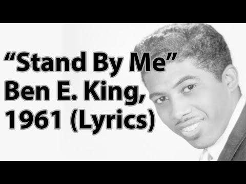 Stand By Me - Ben E. King 1961 (Lyrics)
