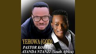 Yehowa (feat. Ayanda Ntanzi)
