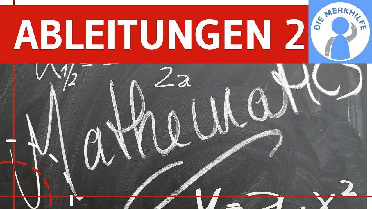 Ableitungsregeln 2 - Produktregel, Quotienten, Kettenregel + ...