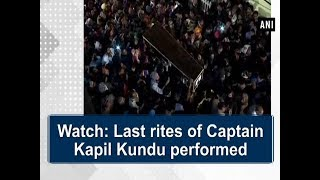 Watch: Last rites of Captain Kapil Kundu performed - Haryana News