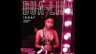 Dua Lipa feat. Nicki Minaj & Saweetie - IDGAF (Remix)