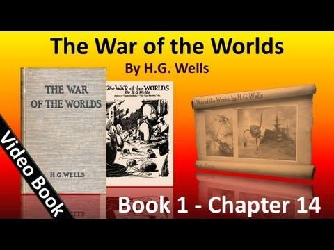 Book 1 - Ch 14 - The War of the Worlds by H. G. Wells - In London