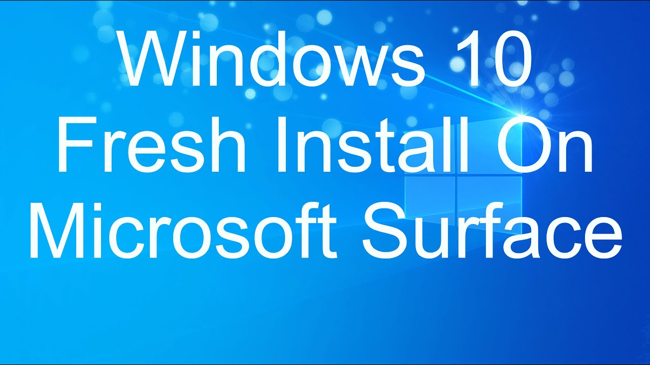 microsoft surface clean install windows 10