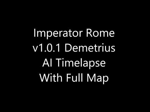 Imperator Rome Timelapse v1.0.1 Demetrius Full Map |