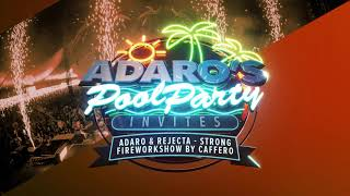 Adaro & Rejecta - Strong (Fireworkshow powered by Caffero Event Fireworks)