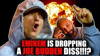Eminem has another Diss Song for Joe Budden ready!? (RANT!!!)
