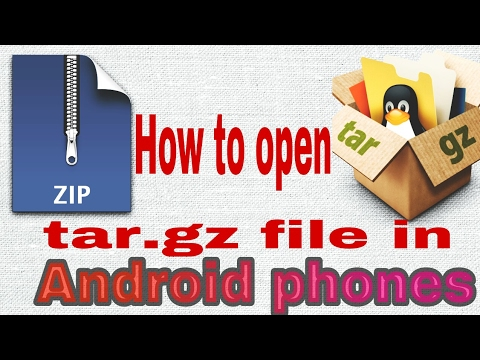 How to open tar gz file in any android smartphone
