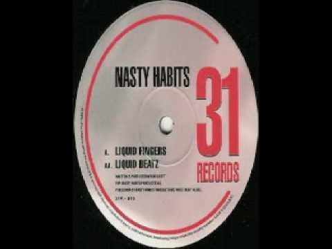 Nasty Habits - Liquid Beatz