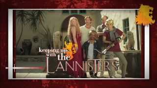 Repeat youtube video Keeping up With The Lannisters