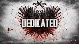 Bluxter - Dedicated (Original Mix) - Official Preview (Activa Records)