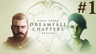 Dreamfall Chapters: Book Three - Realms  Walkthrough part 1