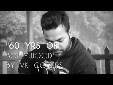 60 years of bollywood(mashup) cover by vikas |VK'S COVERS|