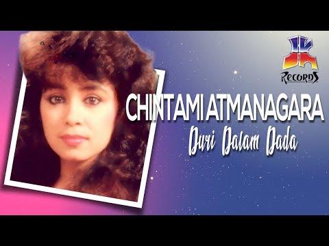 Chintami Atmanagara - Duri Dalam Dada