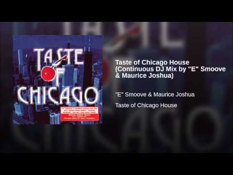 Taste of Chicago House (Continuous DJ Mix by