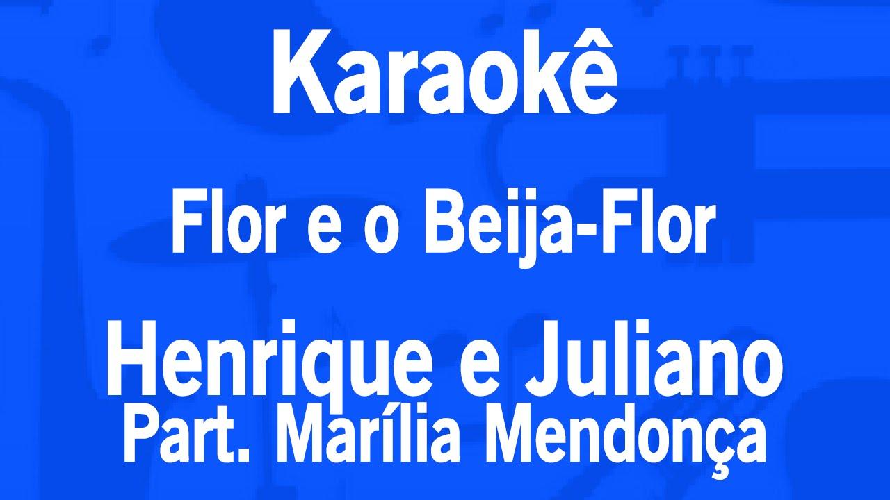 Karaokê Flor E O Beija Flor Henrique E Juliano Partmarília