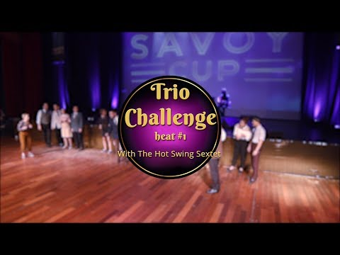 Savoy Cup 2018 - Trio Challenge - Heat #1 with The Hot Swing Sextet
