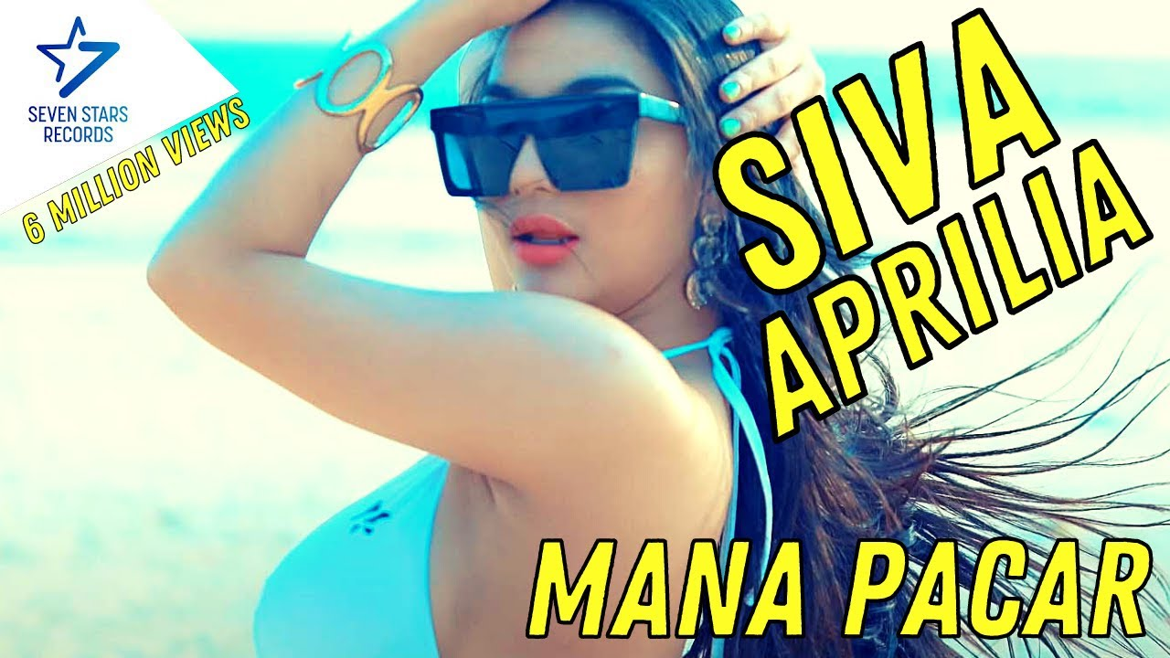 Siva Aprilia - Mana Pacar [OFFICIAL]