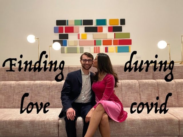 How I found love during the COVID pandemic and how you can, too