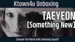 Baixar [Ktown4u Unboxing] TAEYEON(Girls' Generation) - 3rd Mini [SOMETHING NEW] 태연(소녀시대) 언박싱