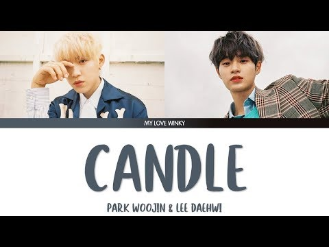 """PARK WOOJIN & LEE DAEHWI - """"CANDLE"""" Color Coded Lyrics (Eng/Rom/Han)"""