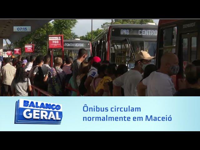 Greve suspensa: Ônibus circulam normalmente em Maceió