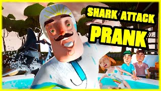 SHARK ATTACK PRANK (THE NEIGHBOR vs SHARK) - Hello Neighbor Mod