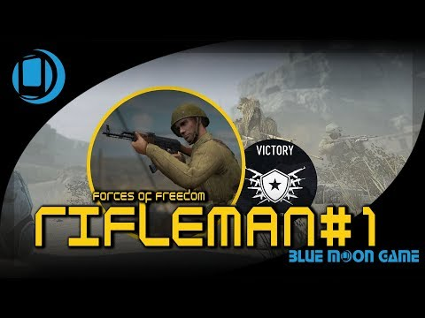 Forces of Freedom  Rifleman Gameplay #1