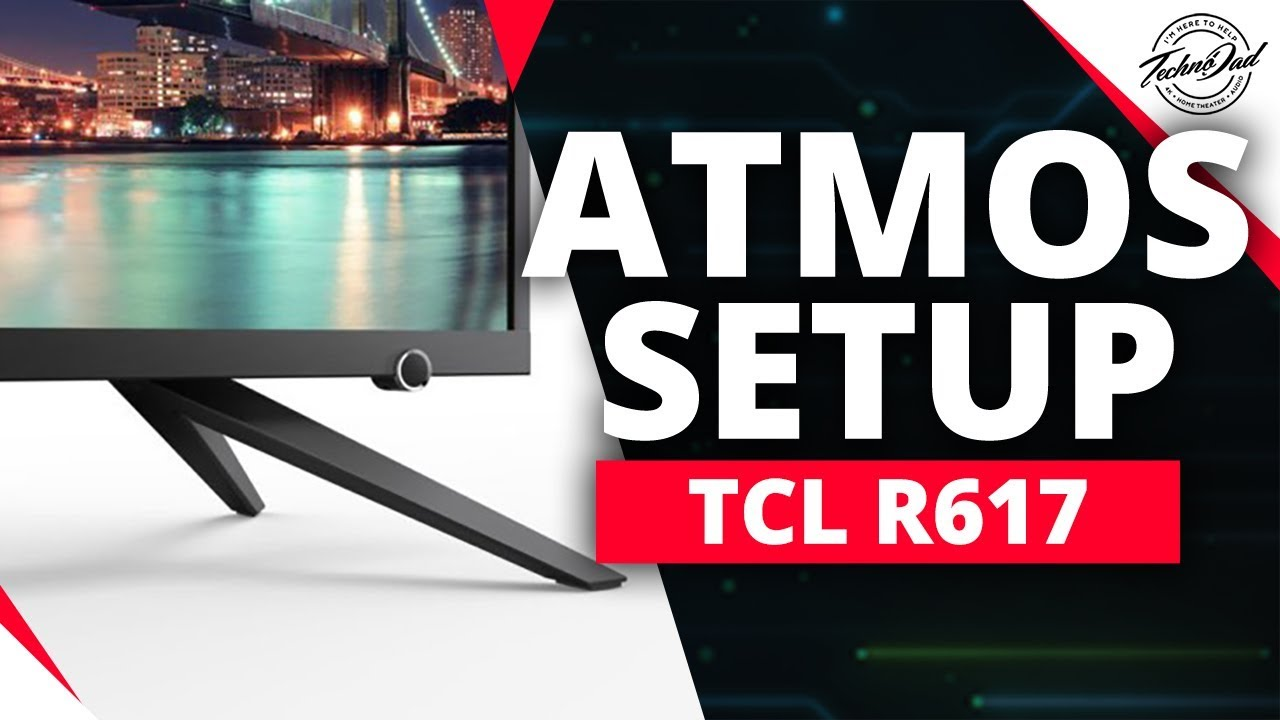 TCL 55R617/55R615 Dolby Atmos Setup | Sony, Yamaha, Onkyo, Denon