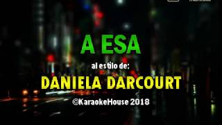 Karaoke | A Esa - Daniela Darcourt / Son Tentación