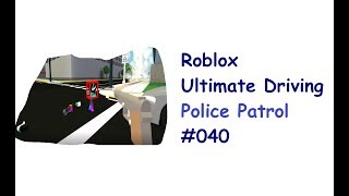 Roblox: Ultimate Driving | Police Patrol #040 | Chase Ends in Shooting | [Huski/English]
