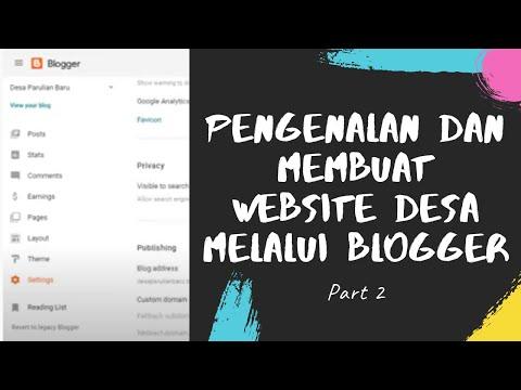 part-2-|-pengenalan-dan-membuat-website-desa-melalui-blogger