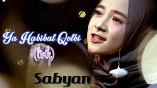 Sholawat Terbaru Ya Habibal Qolbi versi Syaban (lirik)