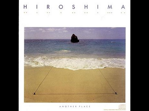 Hiroshima ● 1985 ● Another Place (FULL ALBUM)