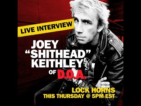 "Joey ""Shithead"" Keithley of DOA live interview 