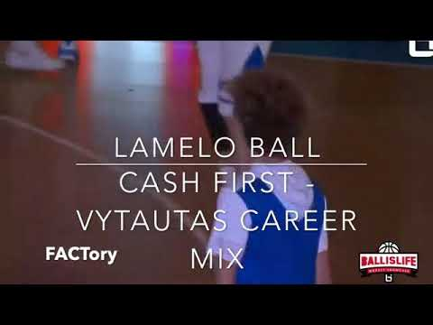 "LaMelo Ball - ""Cash First"" (JBA ready) - Full Lithuania career"