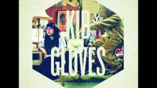 The Envy Corps - Kid Gloves